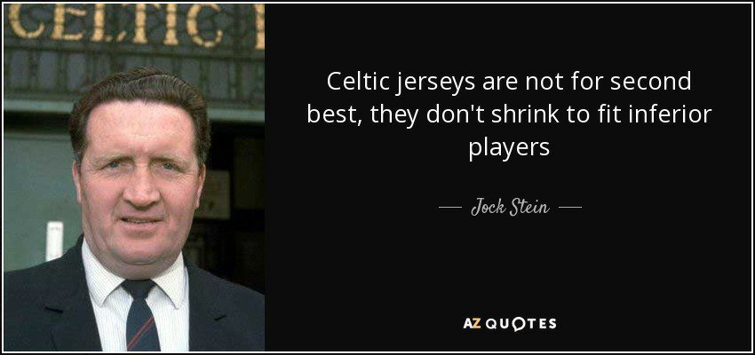 quote-celtic-jerseys-are-not-for-second-best-they-don-t-shrink-to-fit-inferior-players-jock-stein-77-24-81.jpeg